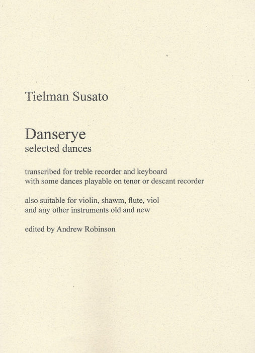 Susato: Selected Dances from Danserye for Treble Recorder and Keyboard