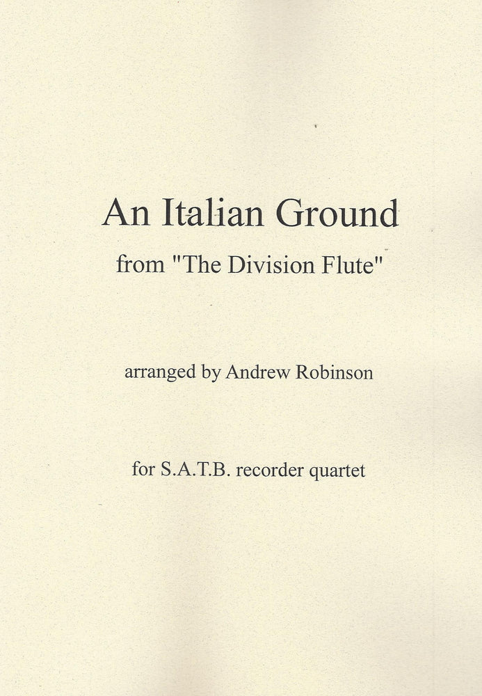 Robinson (arr.): An Italian Ground for Recorder Quartet