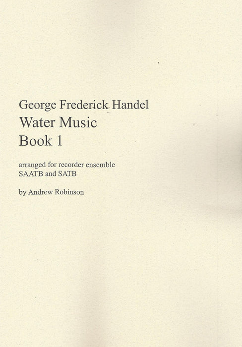 Handel: Water Music for Recorder Ensemble, Book 1