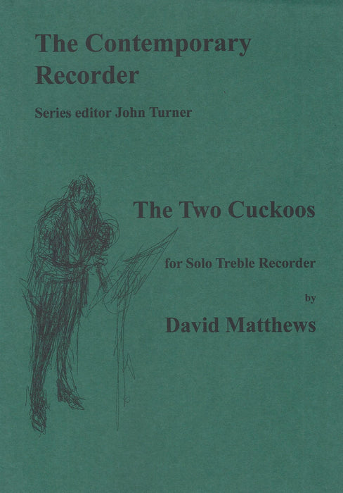 Matthews: The Two Cuckoos for Treble Recorder Solo