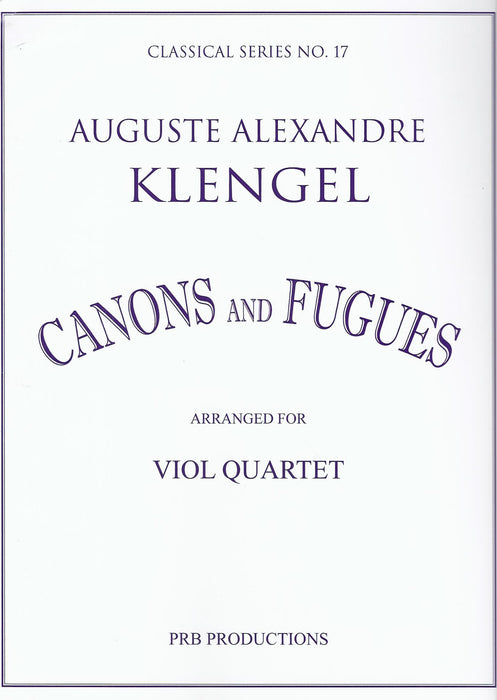 Klengel: Cansons and Fugues arranged for Viol Quartet