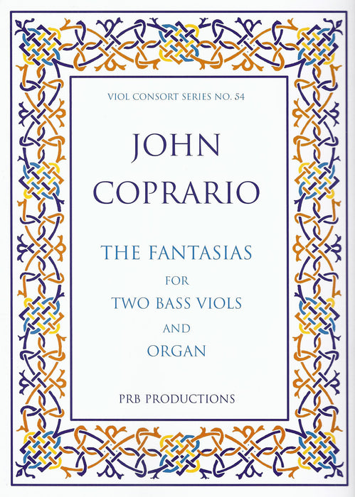 Coprario: The Fantasias for 2 Bass Viols and Organ
