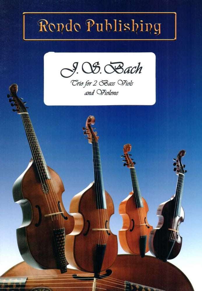 J. S. Bach: Trio for 2 Bass Viols and Violone