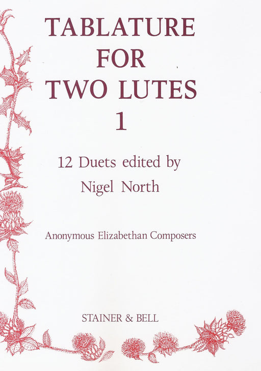 North (ed.): Tablature for 2 Lutes, Vol. 1