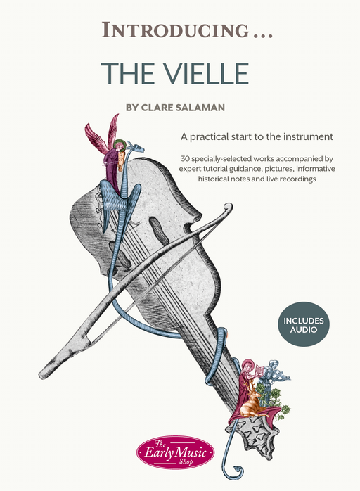 Introducing...The Vielle: A Practical Start to the Instrument