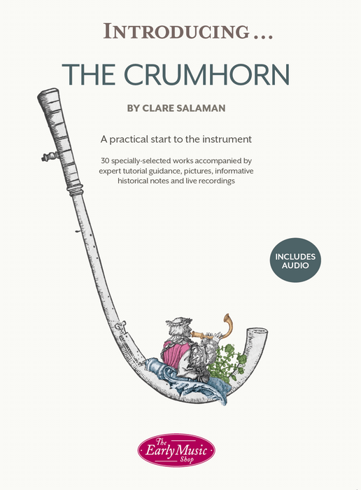 Introducing...The Crumhorn: A Practical Start to the Instrument