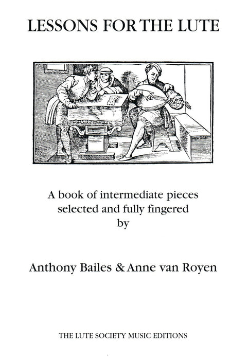 Bailes & van Royen: Lessons for the Lute