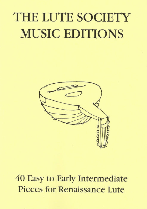 40 Easy to Early Intermediate Pieces for Renaissance Lute