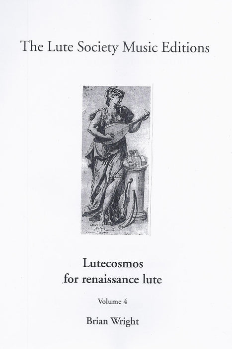 Various: Lutecosmos for Renaissance Lute, Vol. 4