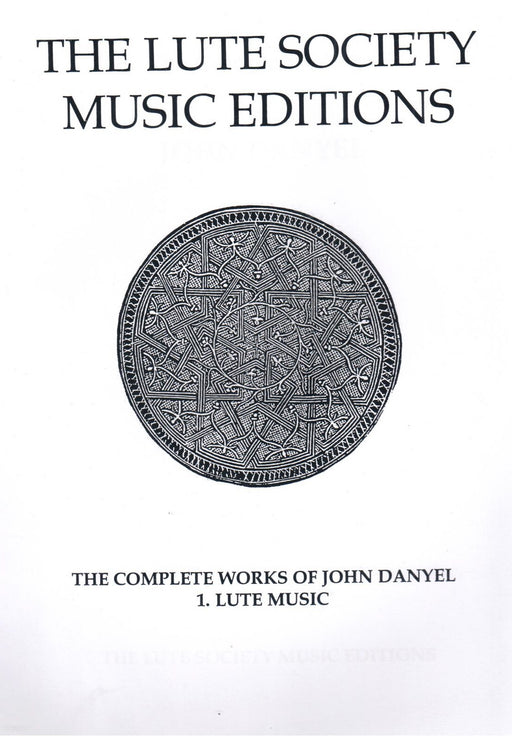 Danyel: The Complete Works Vol. 1 - Lute Music