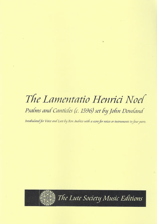 Dowland: The Lamentatio Henrici Noel (c. 1596)