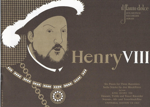 Henry VIII: 6 Pieces for 3 Recorders