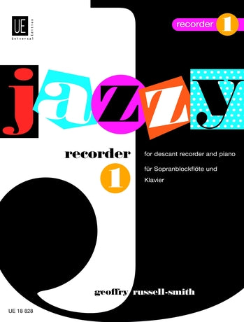 Russell-Smith: Jazzy Recorder Vol. 1 for Descant Recorder and Piano
