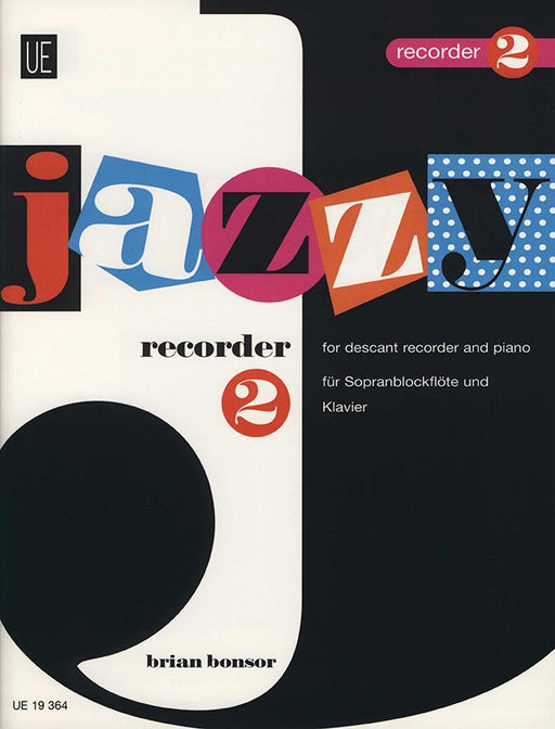 Bonsor: Jazzy Recorder Vol. 2 for Descant Recorder and Piano
