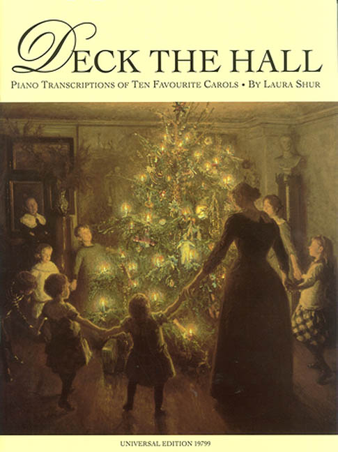 Various: Deck the Hall - Piano Transcriptions of 10 Favourite Carols