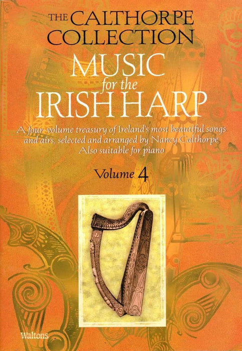 The Calthorpe Collection: Music for the Irish Harp, Vol. 4