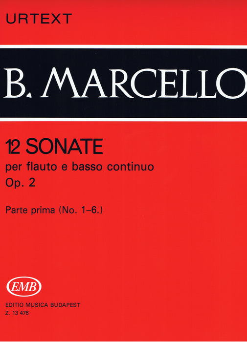 Marcello: 12 Sonatas for Flute and Basso Continuo, Vol. 1