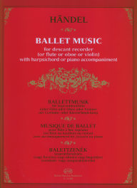 Handel: Ballet Music for Descant Recorder and Keyboard