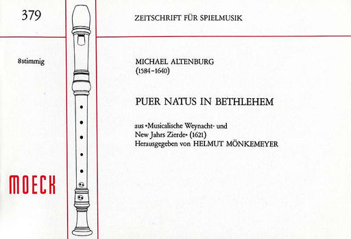 Altenburg: Puer Natus in Bethlehem for 8 Recorders