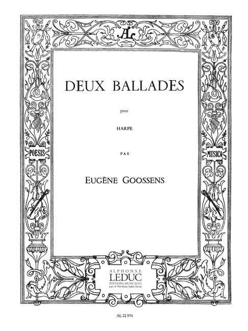 Goossens: Two Ballades for Harp