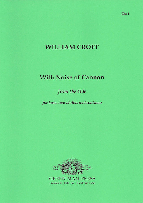 Croft: With Noise of Cannon