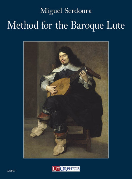 Serdoura: Method for the Baroque Lute