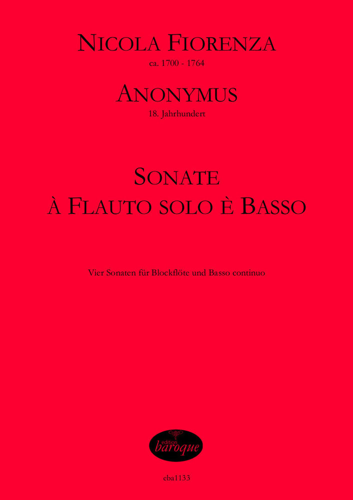 Fiorenza/ Anonymous: 4 Sonatas for Treble Recorder and Basso Continuo