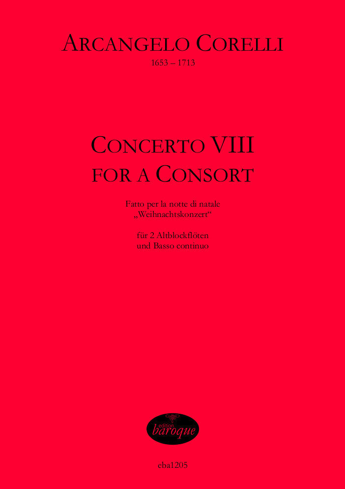 Corelli: Concerto VIII arranged for 2 Treble Recorders and Basso Continuo