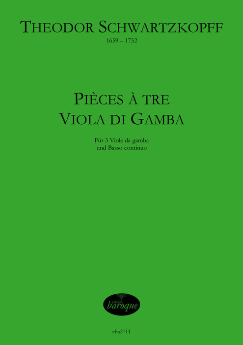 Schwartzkopff: Pieces for 3 Bass Viols and Basso Continuo
