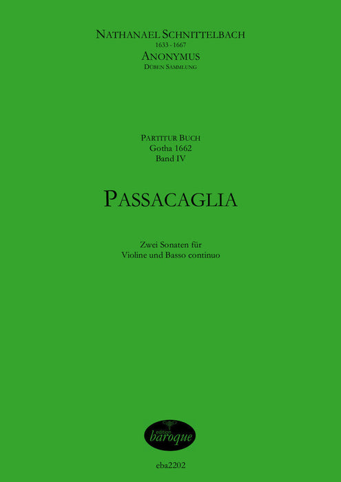 Schnittelbach/Anonymous: Passacaglia - 2 Sonatas for Violin and Basso Continuo