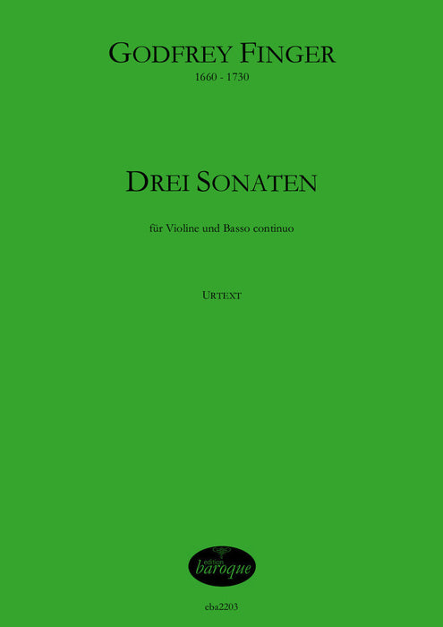Finger: Three Sonatas for Violin and Basso Continuo