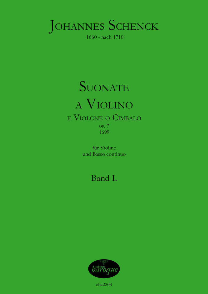 Schenck: Works for Violin and Basso Continuo Op. 7, Vol. 1
