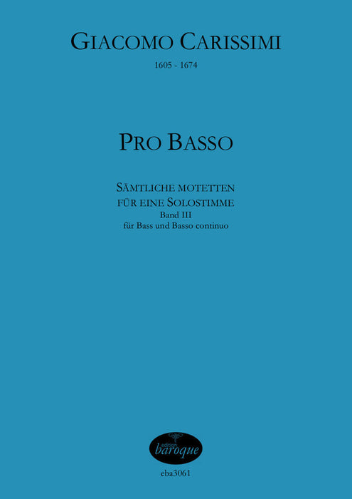 Carissimi: Complete Motets for Bass and Basso Continuo, Vol. 3