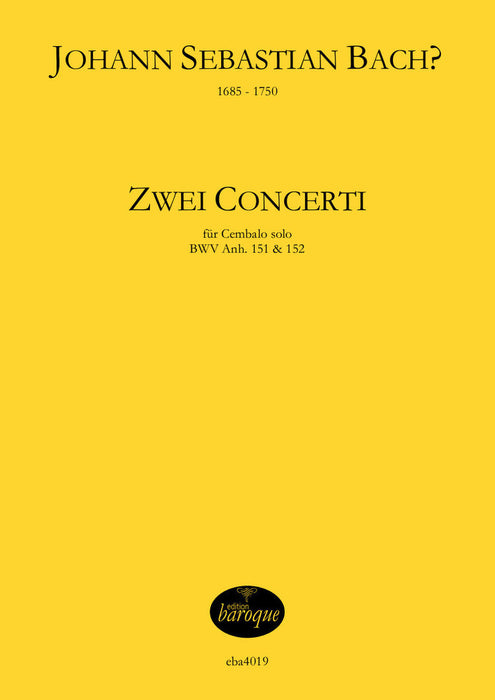 Bach: Two Concertos for Harpsichord BWV Anh. 151 & 152