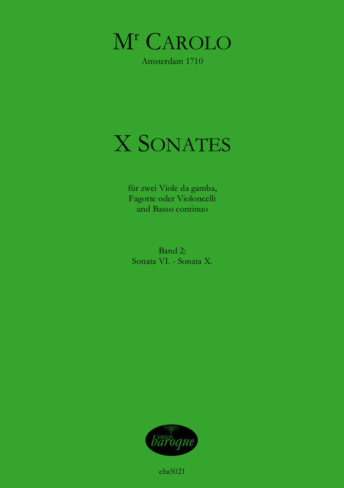 Mr Carolo: 10 Sonatas for 2 Bass Viols and Basso Continuo, Vol. 2 Sonatas 6-10