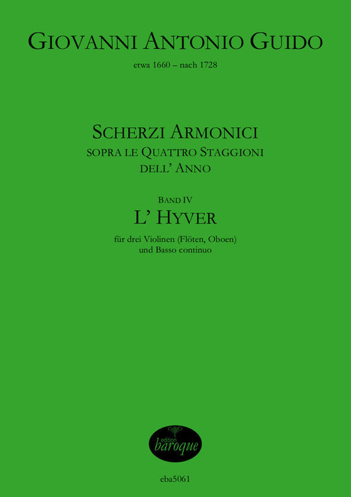 Guido: Scherzi Armonici (The Four Seasons) for 3 Violins and Basso Continuo - Vol. 4 L'Hyver (Winter)