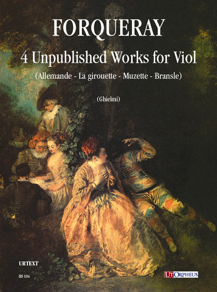 Forqueray: 4 Unpublished Works for Viol