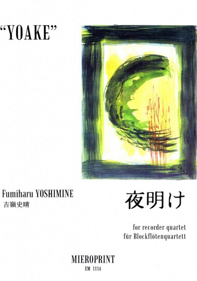 Yoshimine: YOAKE for Recorder quartet