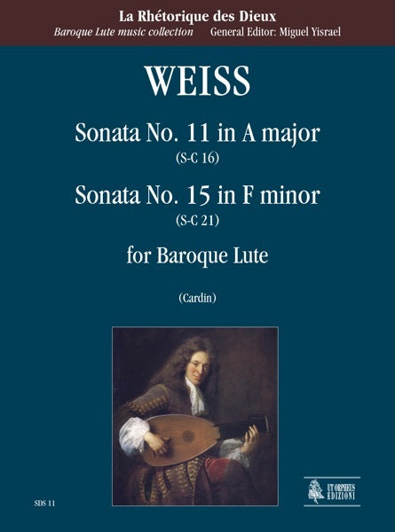 Weiss: Sonata No. 11 in A Major and Sonata No. 15 in F Minor for Baroque Lute
