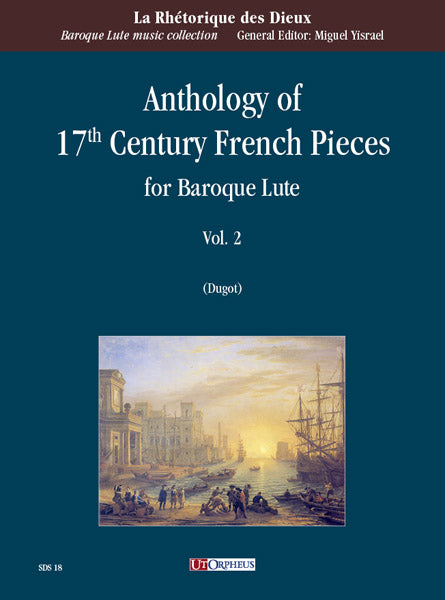 Various: Anthology of 17th Century French Pieces for Baroque Lute - Volume 2