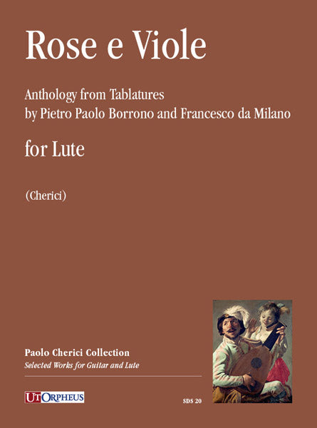 Various: Rose e Viole - Anthology from Tablatures by Borrono and Milano for Lute