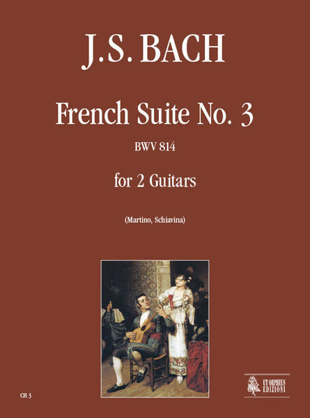 Bach: French Suite No. 3 for 2 Guitars