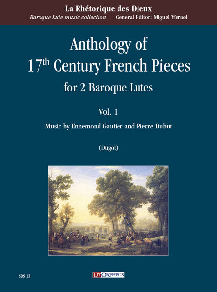 Various: Anthology of 17th Century French Pieces for 2 Baroque Lutes Vol. 1