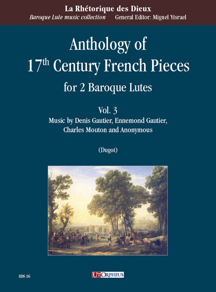 Various: Anthology of 17th Century French Pieces for 2 Baroque Lutes, Vol. 3