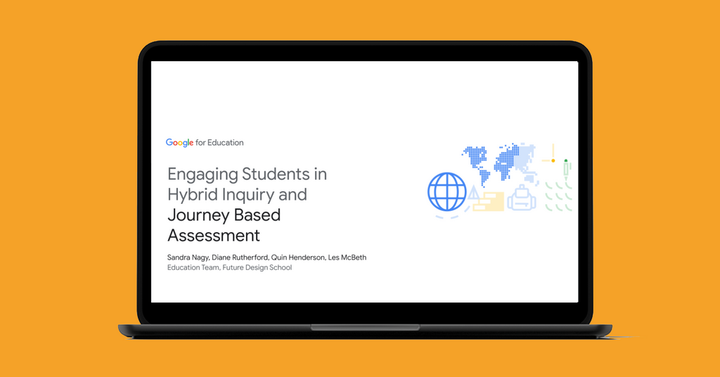 Engaging Students in Hybrid Inquiry and Journey Based Assessment with Google