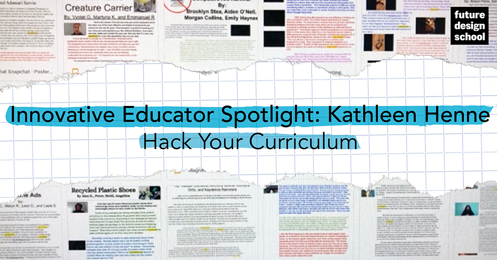 Innovative Educator Spotlight: Kathleen Henne