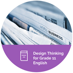 Design Thinking for Grade 11 English