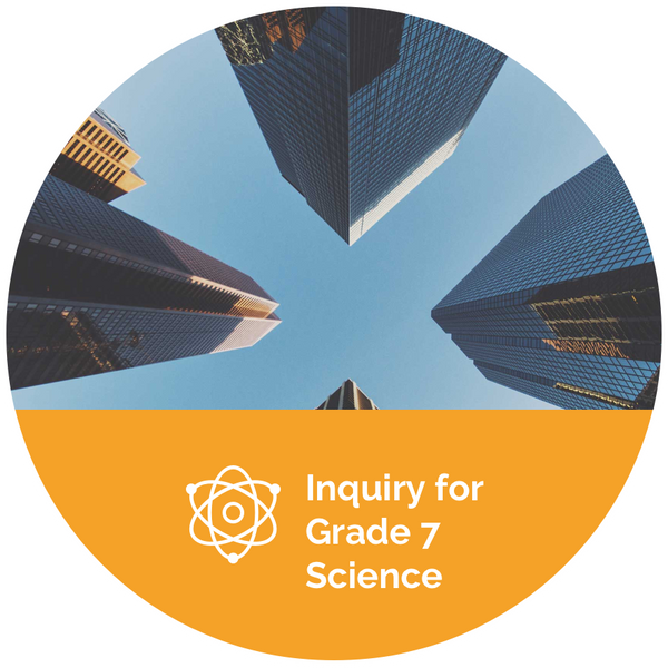 Inquiry for Grade 7 Science