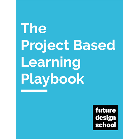 Project Based Learning Playbook
