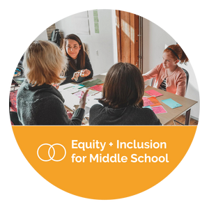 Equity & Inclusion for Middle School